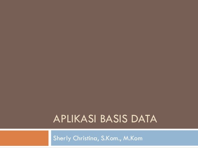 Aplikasi Basis Data Sederhana