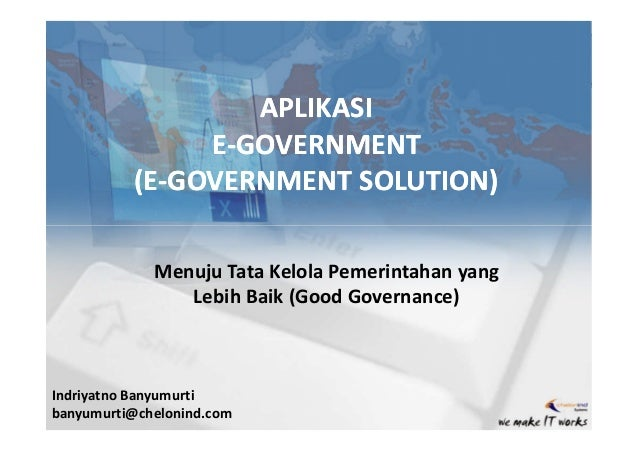APLIKASI               E-GOVERNMENT          (E-GOVERNMENT SOLUTION)          (E-             Menuju Tata Kelola Pemerinta...