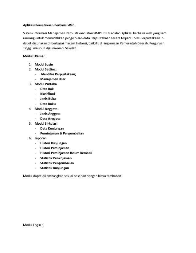 Aplikasi Perustakaan Berbasis WebSistem Informasi Manajemen Perpustakaan atau SIMPERPUS adalah Aplikasi berbasis web yang ...