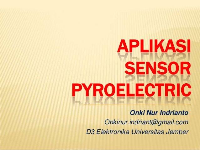 Aplikasi sensor pyroelectric