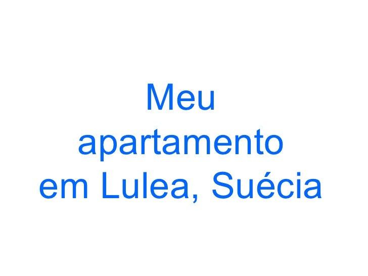 Apartamento em Lulea