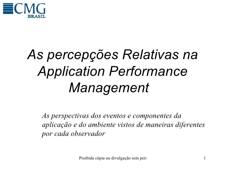 As percepções Relativas na Application Performance Management    As perspectivas dos eventos e componentes da aplicação e ...