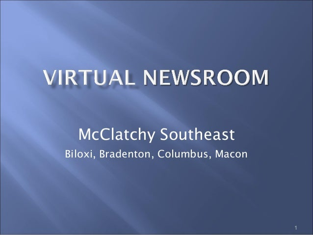 McClatchy Southeast Biloxi, Bradenton, Columbus, Macon 1