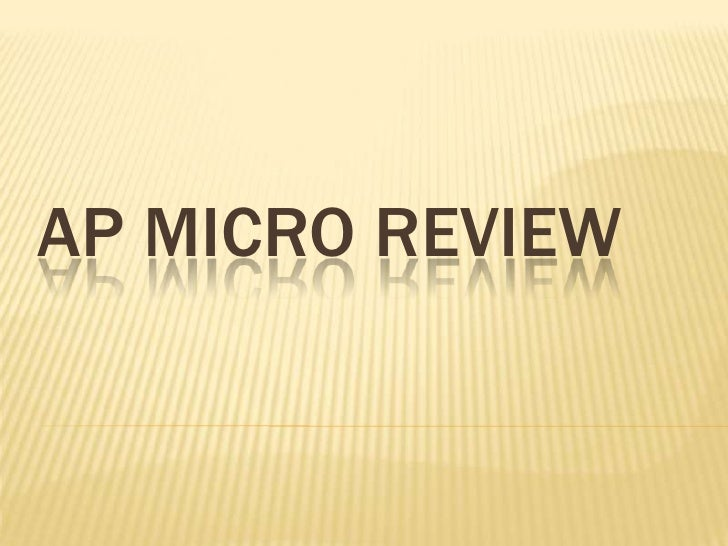 Ap micro review