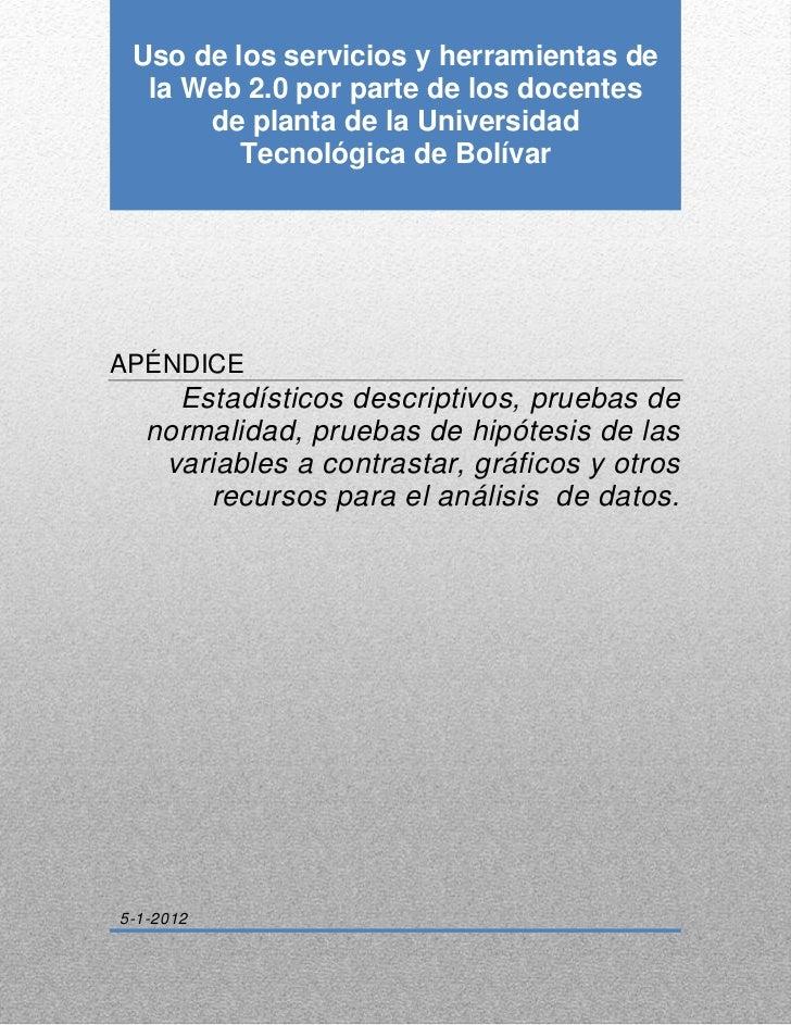 Uso de los servicios y herramientas de    0  la Web 2.0 por parte de los docentes      de planta de la Universidad        ...