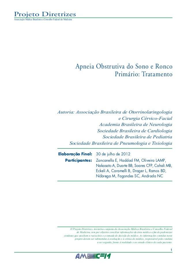 1 Projeto Diretrizes Associação Médica Brasileira e Conselho Federal de Medicina  O Projeto Diretrizes, iniciativa conjun...