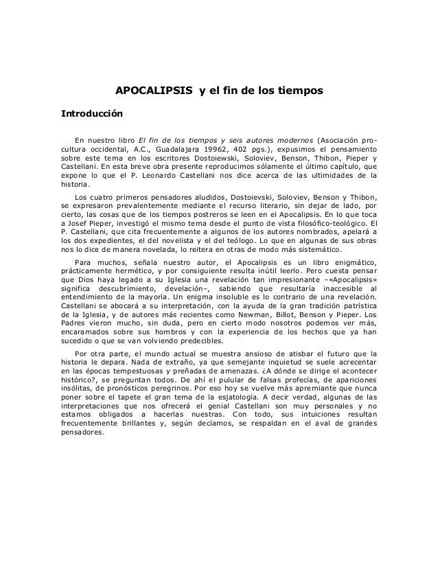 APOCALIPSIS y el fin de los tiemposIntroducción    En nuestro libro El fin de los tiempos y seis autores modernos (Asociac...