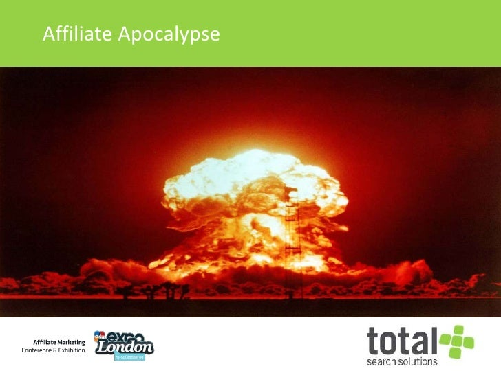 Affiliate Apocalypse<br />