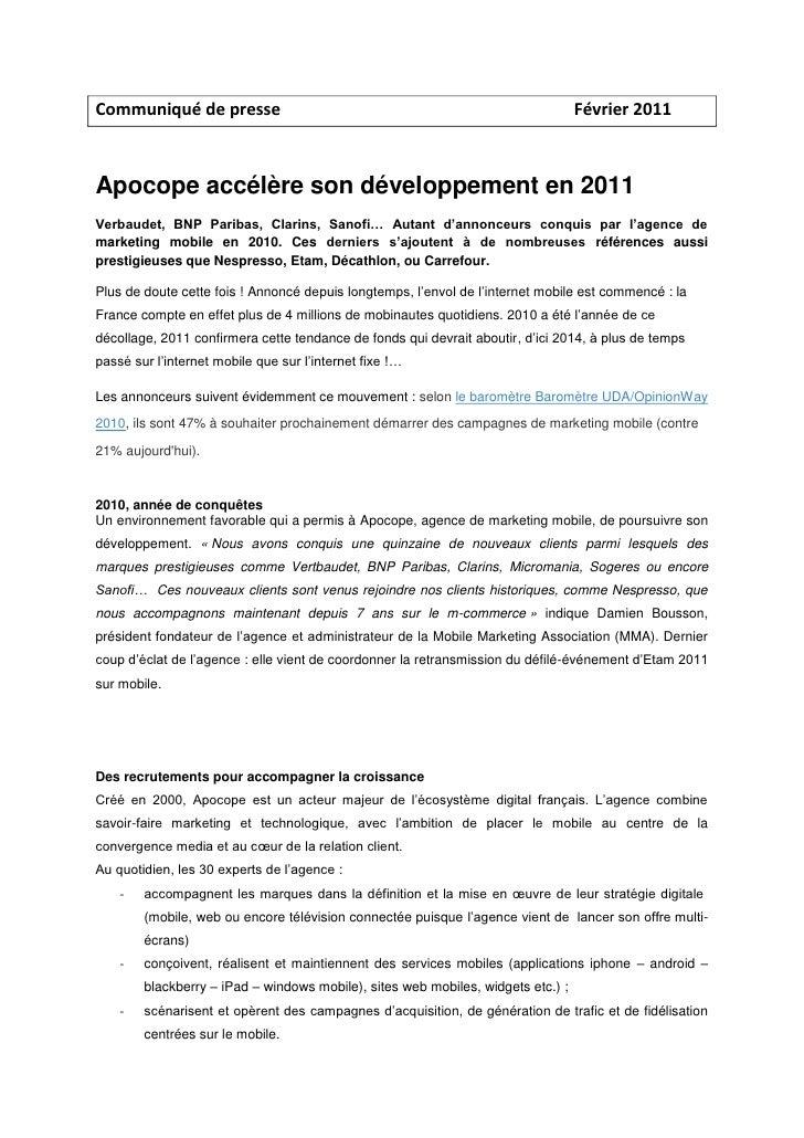 Communiqué de presse  Février 2011<br />Apocope accélère son développement en 2011 <br />Verbaudet, BNP Paribas, Clarins, ...
