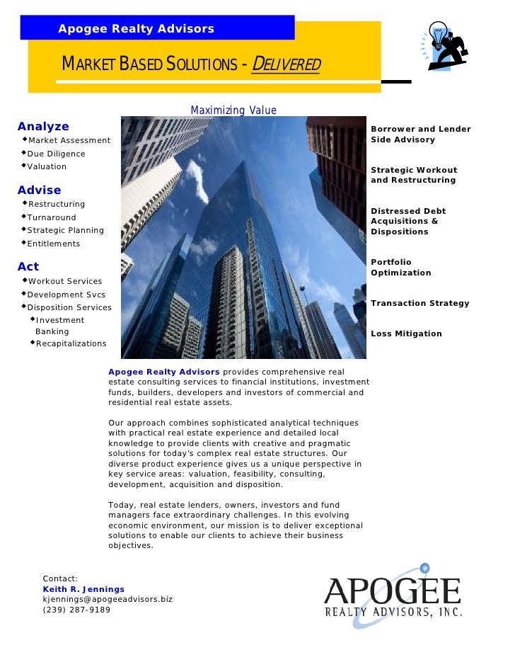 Apogee Realty Advisors             MARKET BASED SOLUTIONS - DELIVERED                                            Maximizin...