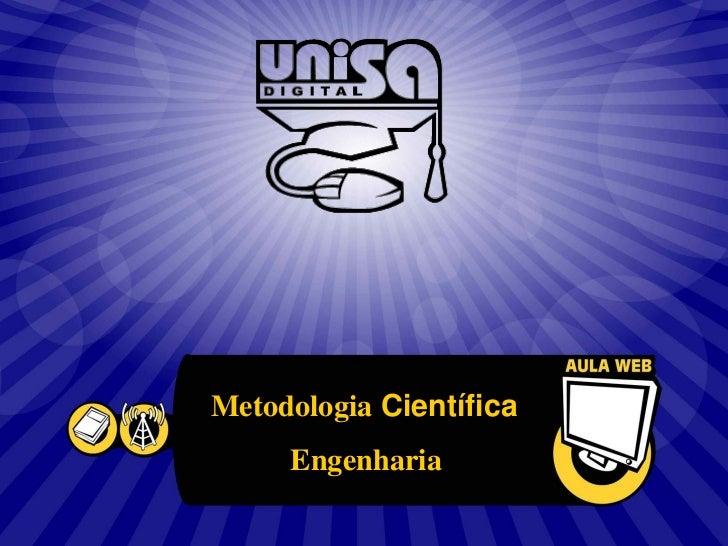 Metodologia Científica     Engenharia