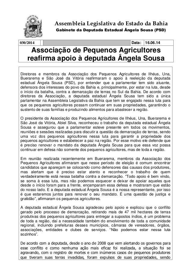 Assembleia Legislativa do Estado da Bahia Gabinete da Deputada Estadual Ângela Sousa (PSD) 030/2014 Data: 16.06.14 Associa...