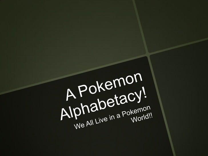 A Pokemon Alphabetacy: Chapter 2