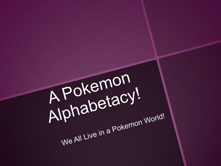 A Pokemon Alphabetacy: Chapter 4