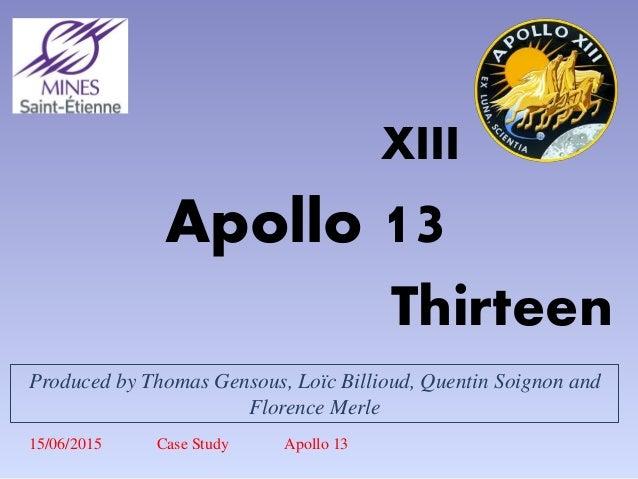 apollo 13 research paper Apollo 13 - a successful failure apollo 13 was the 13th manned space mission to the moon - apollo 13 webonomics essay research paper introductionwebonomics by evan.
