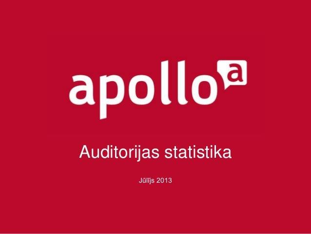 Auditorijas statistika Jūlījs 2013