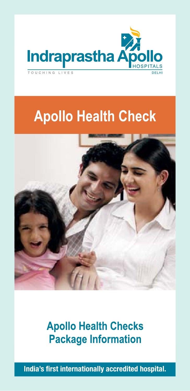 I ndraprastha Apollo Hospitals, New Delhi is the first   internationally accredited hospital in India to receive   interna...