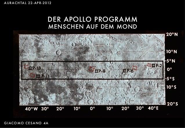 DER Apollo-Programm AURACHTAL 22- APR-2012 DER APOLLO PROGRAMM MENSCHEN AUF DEM MOND GIACOMO CESANO 4A