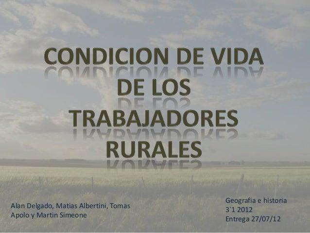 Condiciones de vida de los trabajadores rurales