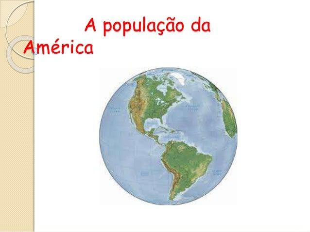 A população da América