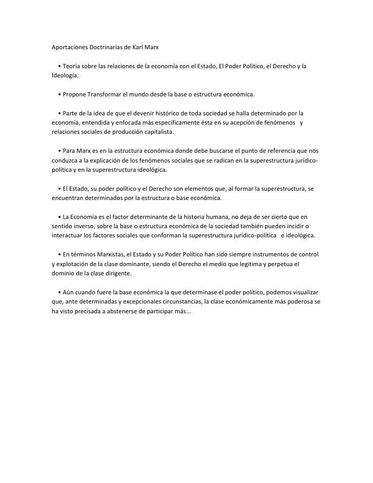 Aportaciones Doctrinarias de Karl Marx  • Teoría sobre las relaciones de la economía con el Estado, El Poder Político, e...