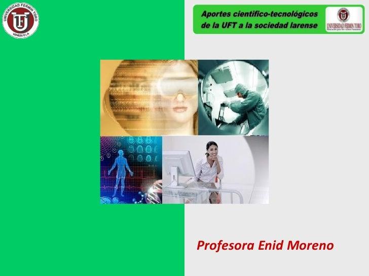 Aportes científicos tecnológicos de la UFT a la sociedad larense