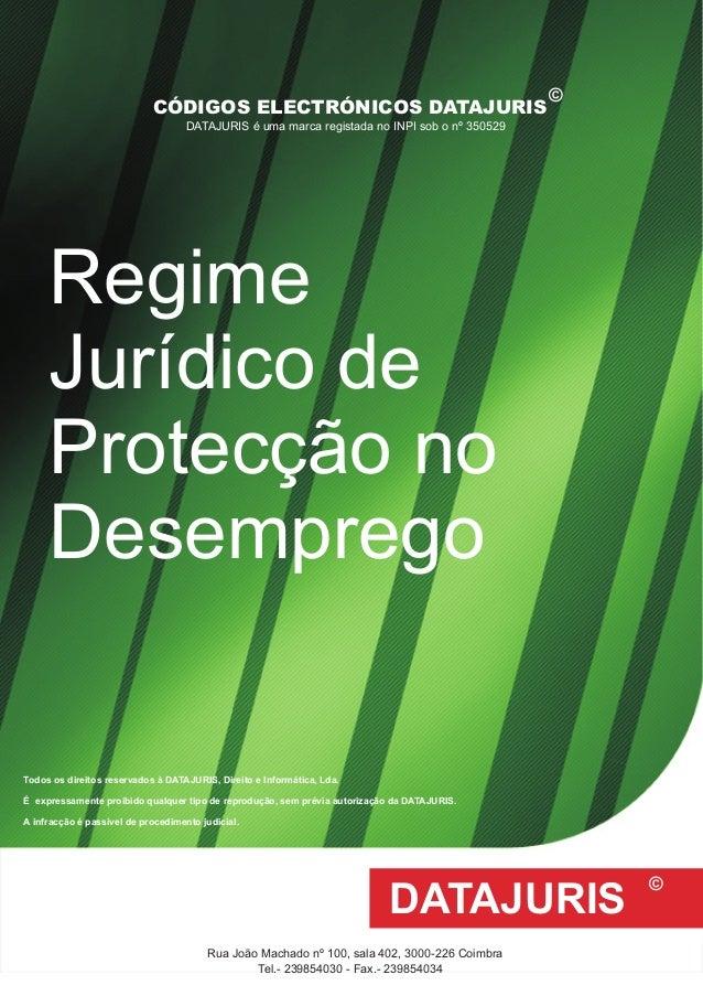 Todos os direitos reservados à DATAJURIS, Direito e Informática, Lda. É expressamente proibido qualquer tipo de reprodução...