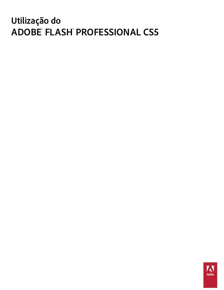 Utilização doADOBE® FLASH® PROFESSIONAL CS5