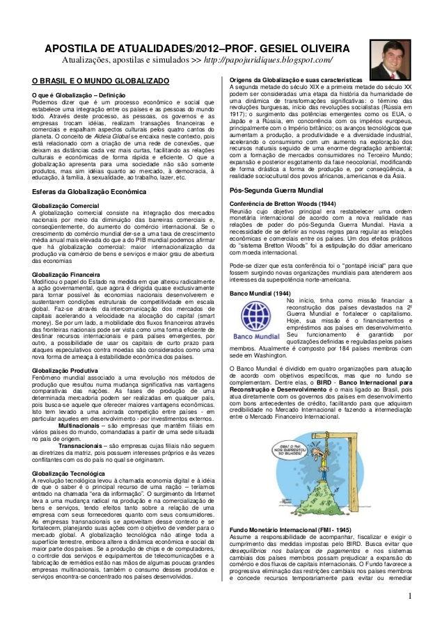 APOSTILA DE ATUALIDADES/2012–PROF. GESIEL OLIVEIRA           Atualizações, apostilas e simulados >> http://papojuridiques....