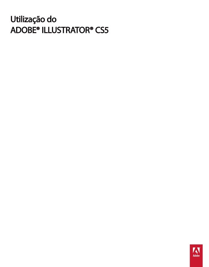 Utilização doADOBE® ILLUSTRATOR® CS5