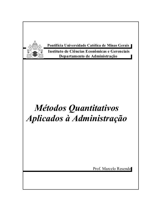 Pontifícia Universidade Católica de Minas GeraisInstituto de Ciências Econômicas e GerenciaisDepartamento de Administração...