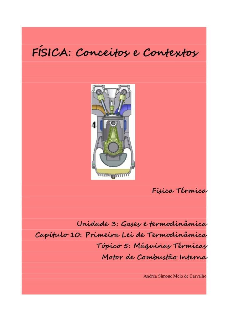 FÍSICA: Conceitos e Contextos                              Física Térmica          Unidade 3: Gases e termodinâmicaCapítul...