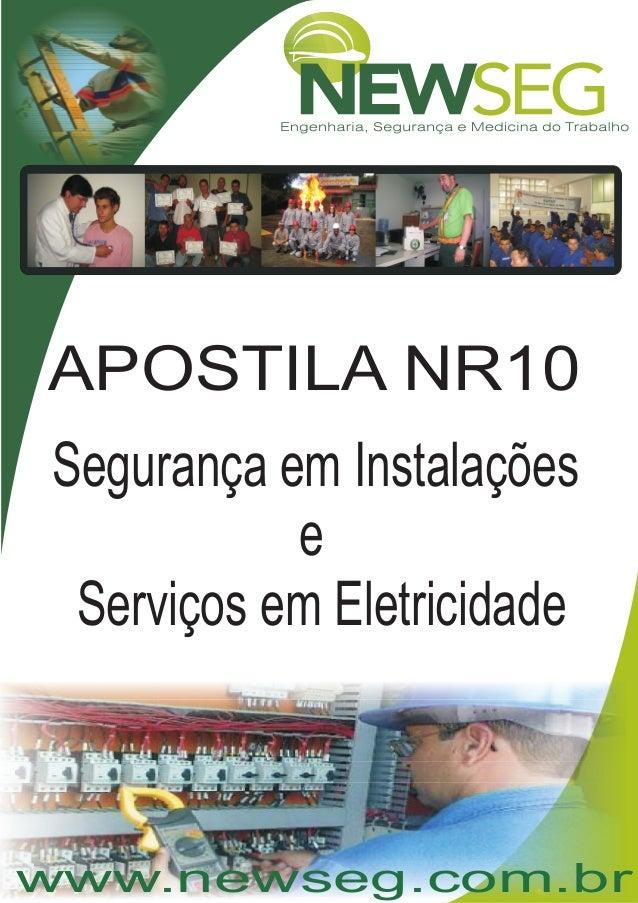 www.newseg.com.br APOSTILA NR10 Segurança em Instalações e Serviços em Eletricidade