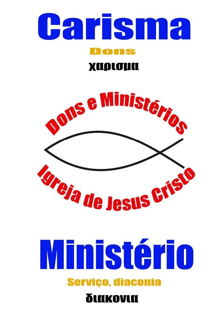 Apostila   os  Ministérios e Dons da Igreja de Jesus Cristo