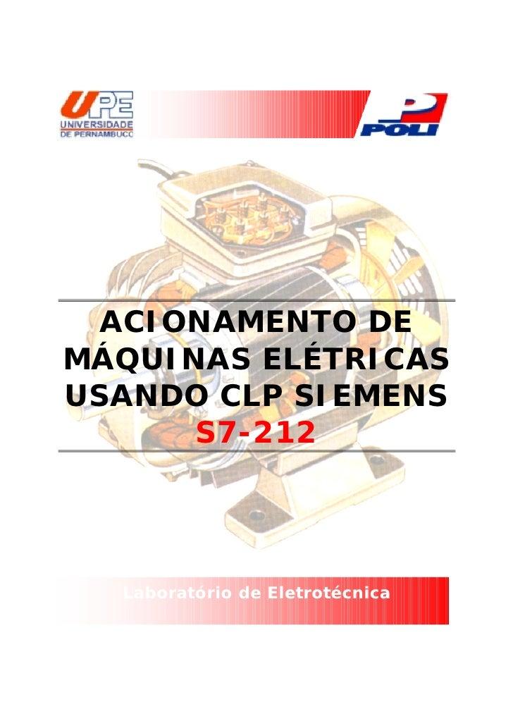 ACIONAMENTO DEMÁQUINAS ELÉTRICASUSANDO CLP SIEMENS      S7-212  Laboratório de Eletrotécnica