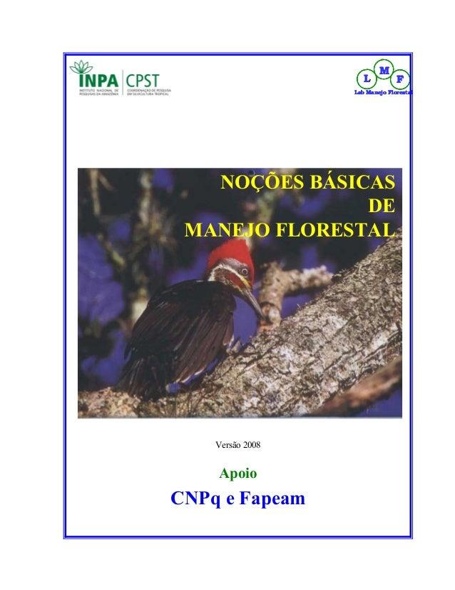 M                     L          F                  Lab Manejo Florestal   NOÇÕES BÁSICAS               DE MANEJO FLORESTA...