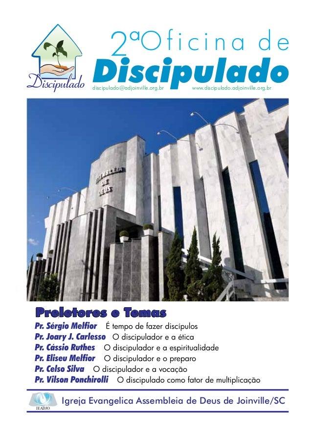 discipulado@adjoinville.org.br   www.discipulado.adjoinville.org.br         Igreja Evangelica Assembleia de Deus de Joinvi...