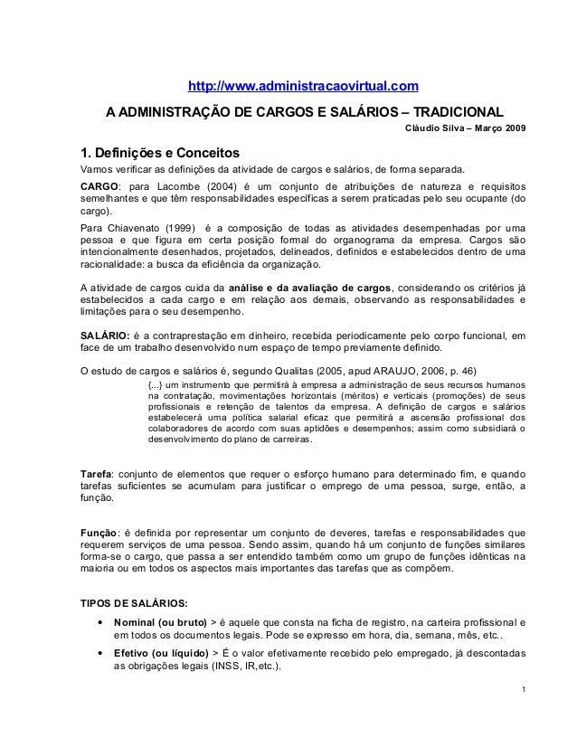 http://www.administracaovirtual.comA ADMINISTRAÇÃO DE CARGOS E SALÁRIOS – TRADICIONALCláudio Silva – Março 20091. Definiçõ...
