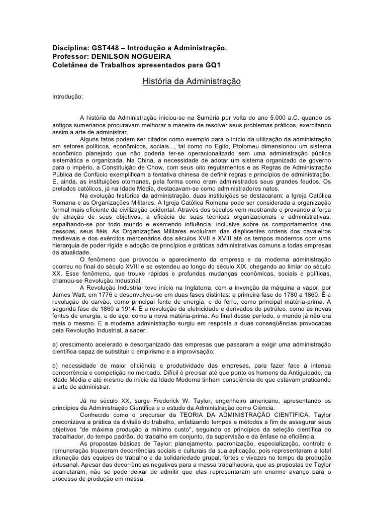 Disciplina: GST448 – Introdução a Administração. Professor: DENILSON NOGUEIRA Coletânea de Trabalhos apresentados para GQ1...