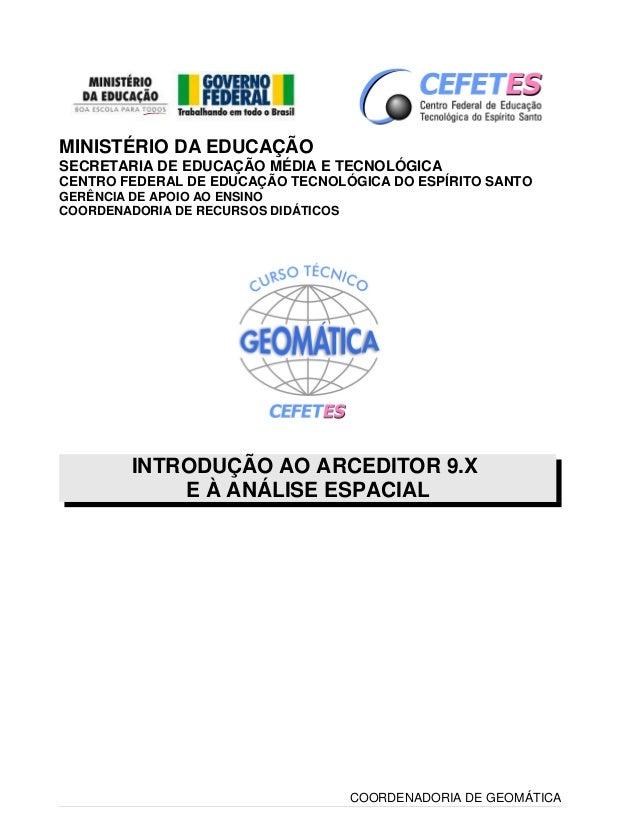 MINISTÉRIO DA EDUCAÇÃO  SECRETARIA DE EDUCAÇÃO MÉDIA E TECNOLÓGICA  CENTRO FEDERAL DE EDUCAÇÃO TECNOLÓGICA DO ESPÍRITO SAN...