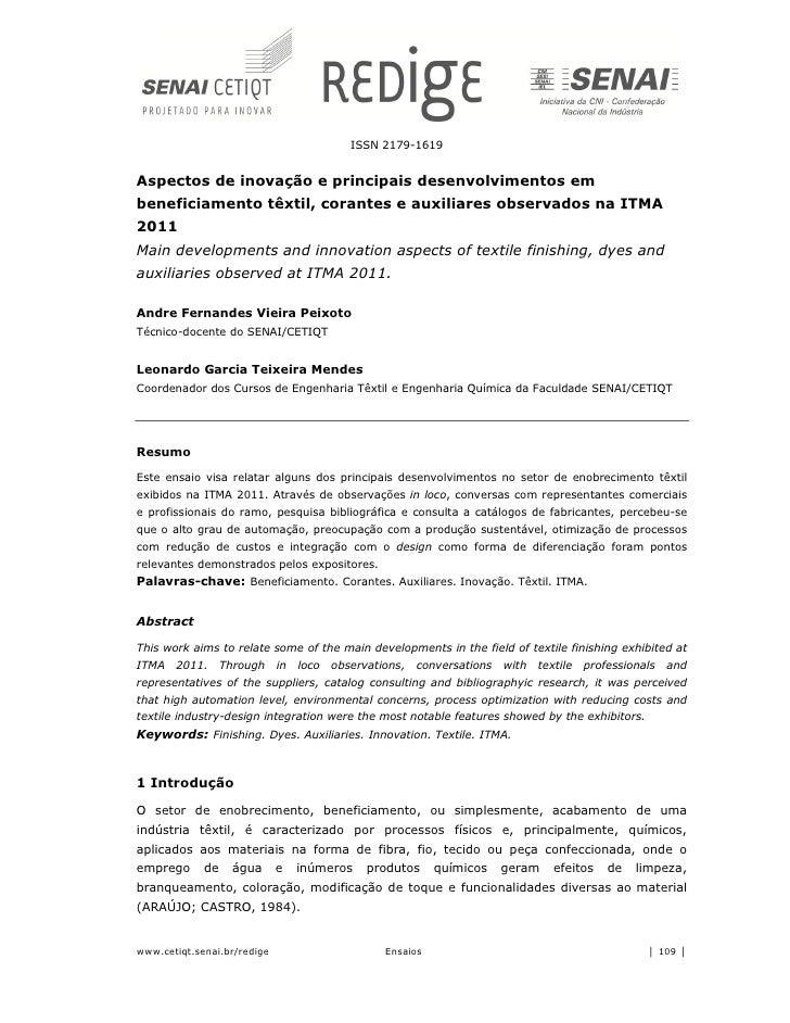 ISSN 2179-1619Aspectos de inovação e principais desenvolvimentos embeneficiamento têxtil, corantes e auxiliares observados...