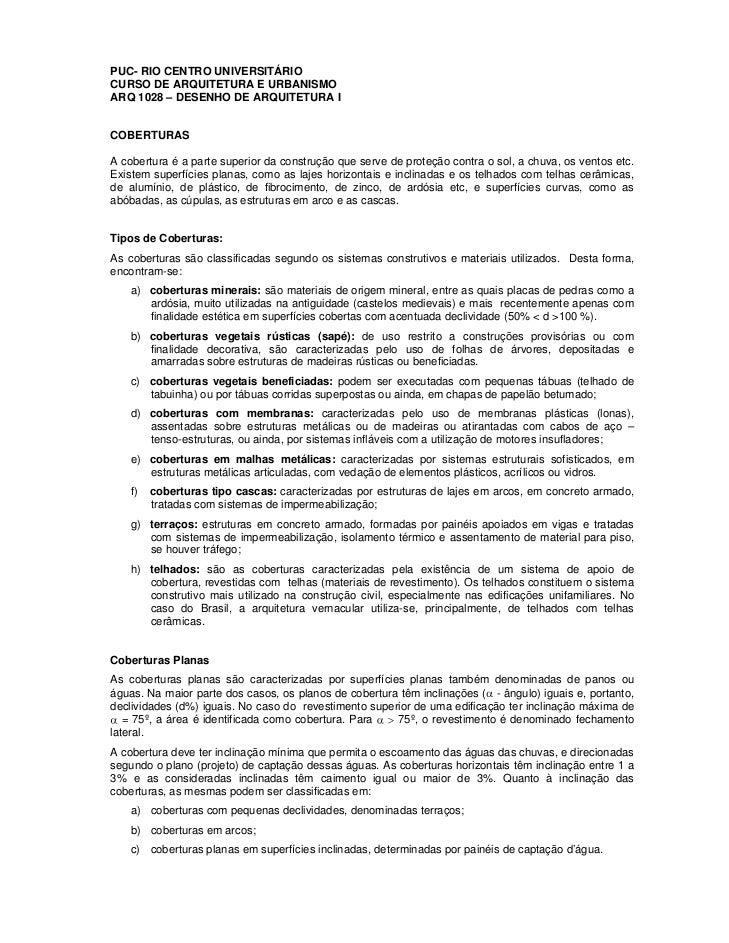 PUC- RIO CENTRO UNIVERSITÁRIOCURSO DE ARQUITETURA E URBANISMOARQ 1028 – DESENHO DE ARQUITETURA ICOBERTURASA cobertura é a ...