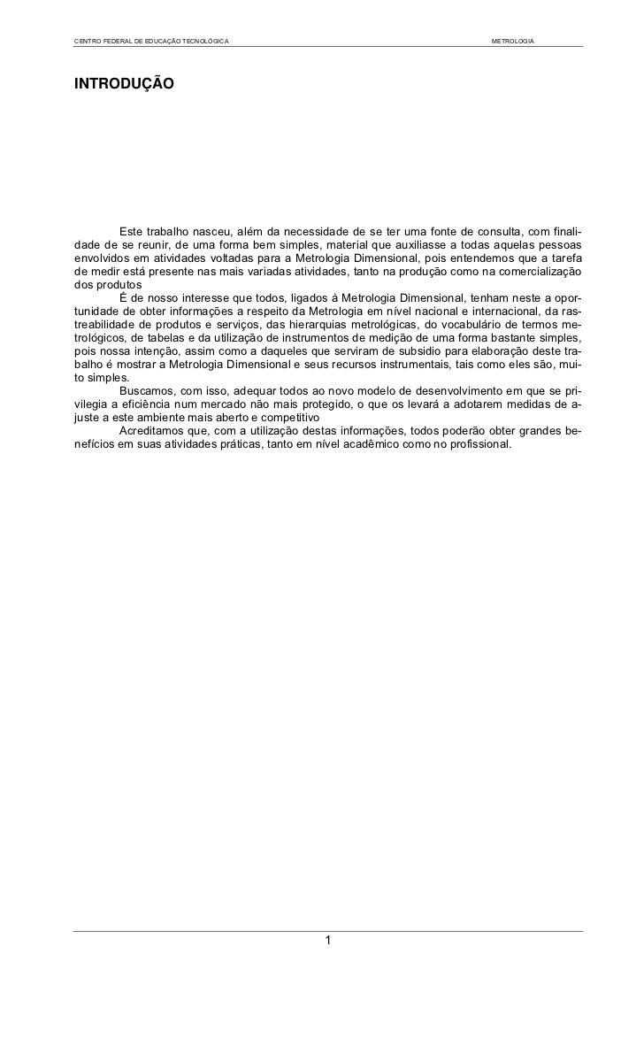 CENTRO FEDERAL DE EDUCAÇÃO TECNOLÓGICA                                         METROLOGIAINTRODUÇÃO          Este trabalho...
