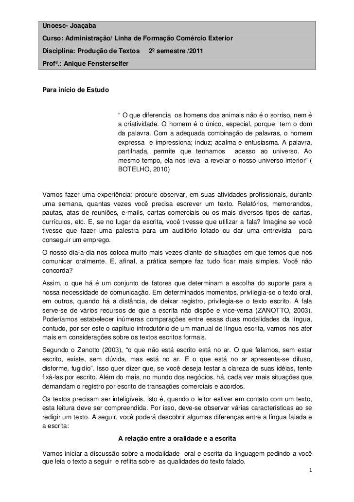 Unoesc- JoaçabaCurso: Administração/ Linha de Formação Comércio ExteriorDisciplina: Produção de Textos       2º semestre /...