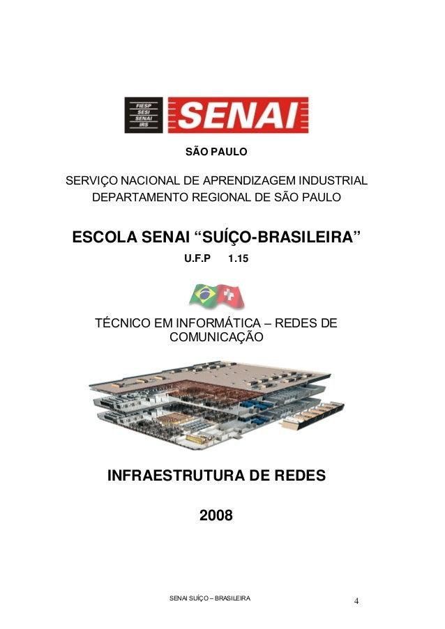 """SÃO PAULOSERVIÇO NACIONAL DE APRENDIZAGEM INDUSTRIAL   DEPARTAMENTO REGIONAL DE SÃO PAULOESCOLA SENAI """"SUÍÇO-BRASILEIRA""""  ..."""