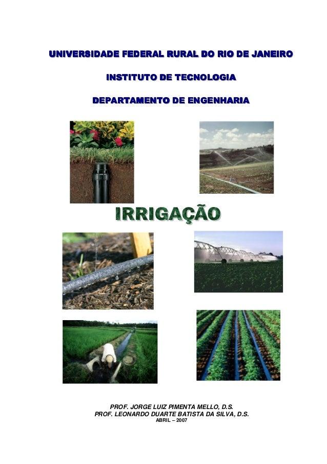 PROF. JORGE LUIZ PIMENTA MELLO, D.S.  PROF. LEONARDO DUARTE BATISTA DA SILVA, D.S.  ABRIL – 2007