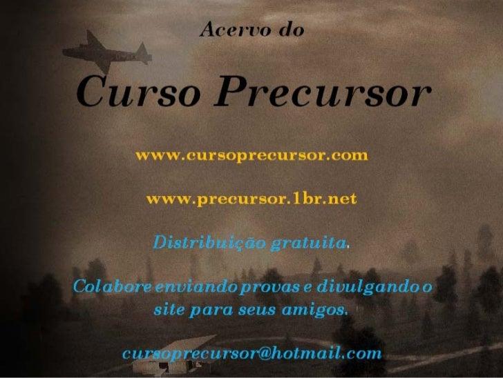 CURSO PRECURSOR                                                                          www.precursor.1br.net           A...