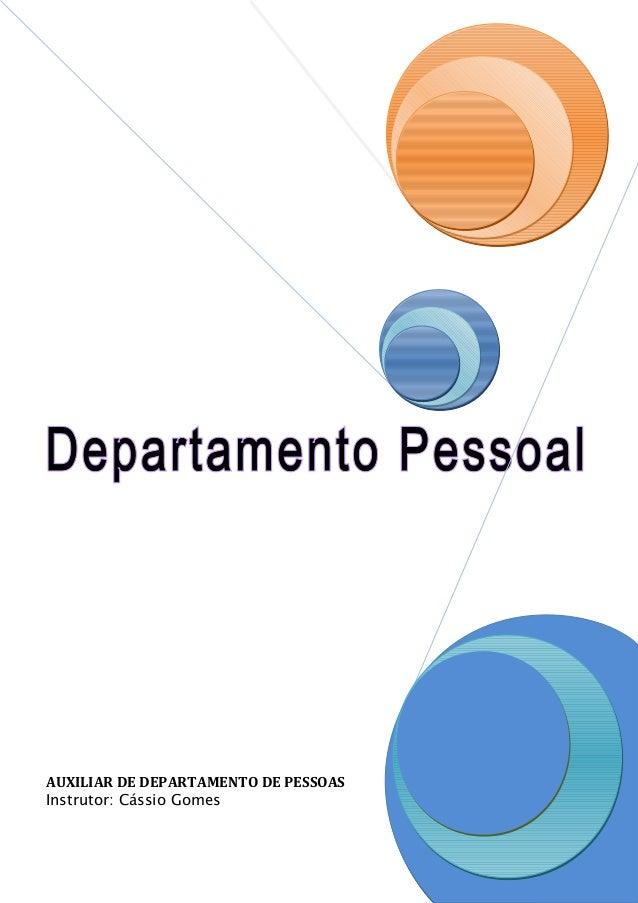 AUXILIAR DE DEPARTAMENTO DE PESSOAS Instrutor: Cássio Gomes