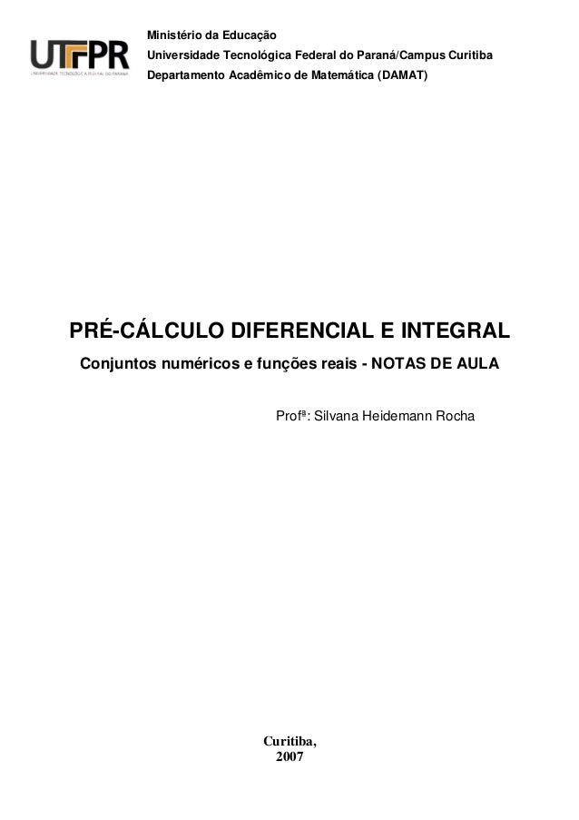 Ministério da Educação  Universidade Tecnológica Federal do Paraná/Campus Curitiba  Departamento Acadêmico de Matemática (...