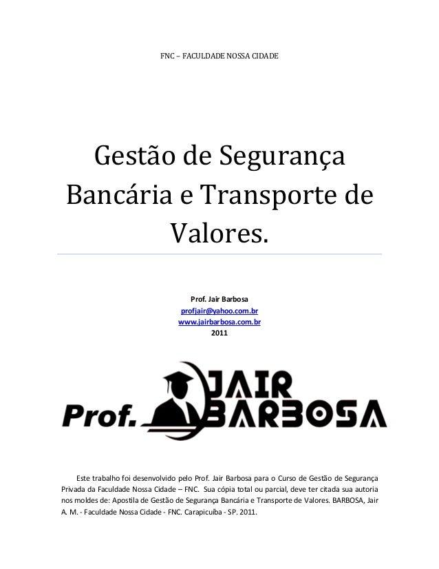 Apostila de seguranca bancaria e transporte de valores